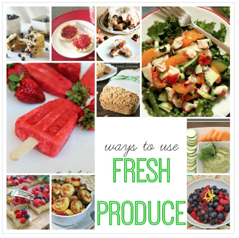 Ways to Use Fresh Produce - Whole Food Love