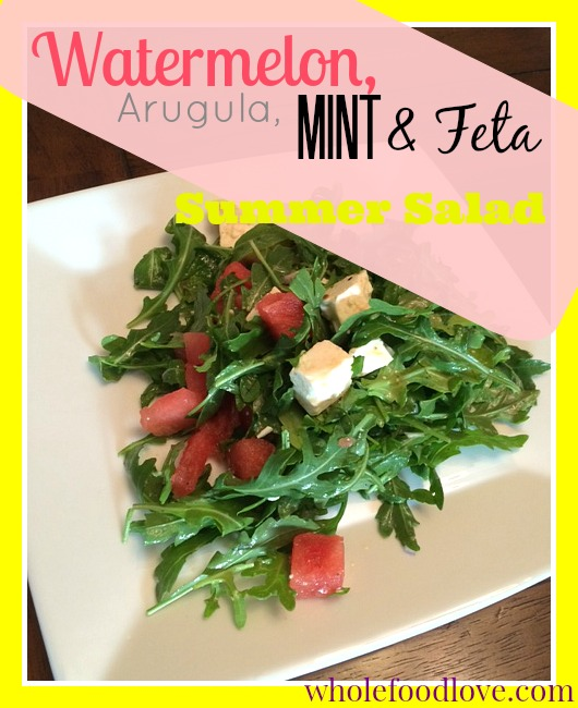 WFL Watermelon Arugula Salad